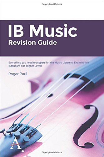 Ib Music Revision Guide: Everything You Need To Prepare For The Music Listening Examination (Standard And Higher Level)