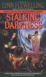 Stalking Darkness (Nightrunner, Vol. 2)