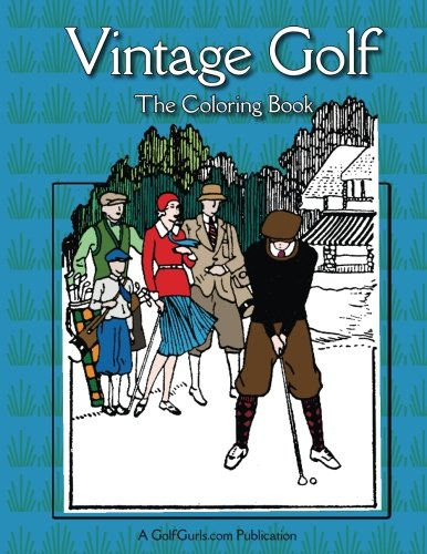 Vintage Golf - The Coloring Book