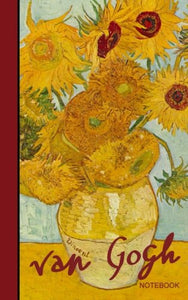 Van Gogh Notebook: Sunflowers And Irises (Cuaderno / Portable) (Signature Series)