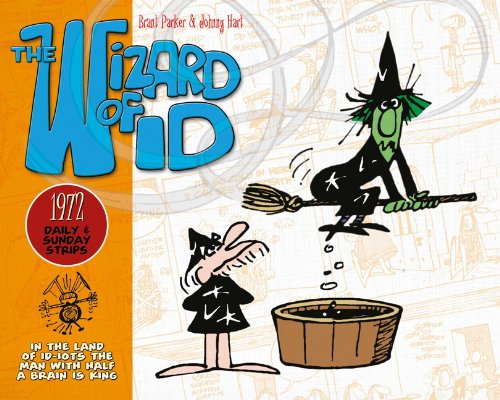 The Wizard Of Id: Daily & Sunday Strips 1972