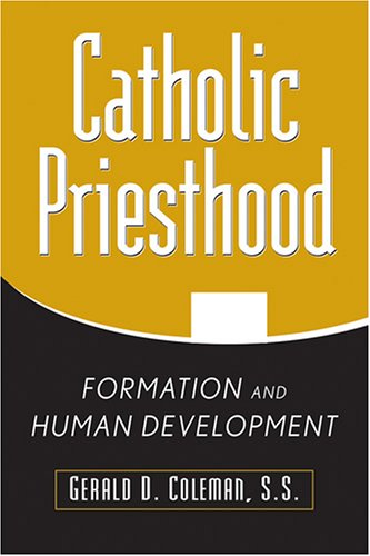 Catholic Priesthood: Formation And Human Development