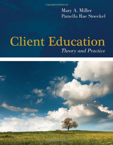 Client Education: Theory And Practice