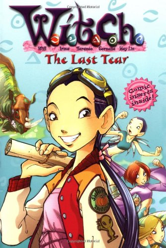 The Last Tear (W. I. T. C. H., No. 5)