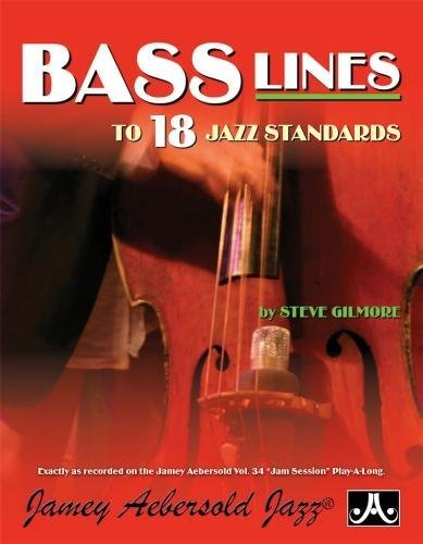 Steve Gilmore Jam Session Bass Lines - Transcribed From Volume 34