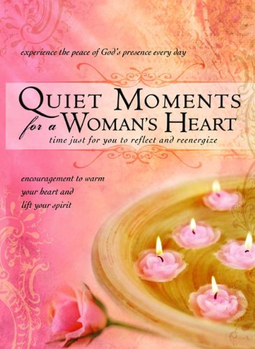 Quiet Moments For A Woman'S Heart