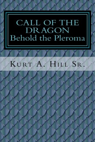 Call Of The Dragon: Behold The Pleroma