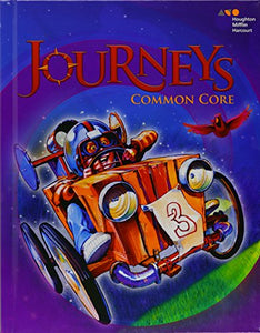 Journeys: Common Core Student Edition Volume 2 Grade 3 2014