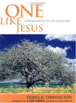 One Like Jesus: Conversations On The Single Life