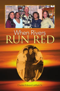 When Rivers Run Red