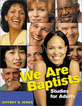 We Are Baptists: Studies For Adults