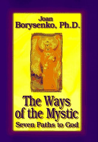The Ways Of The Mystic: 7 Paths To God