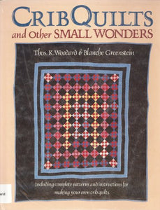 Crib Quilts And Other Small Wonders