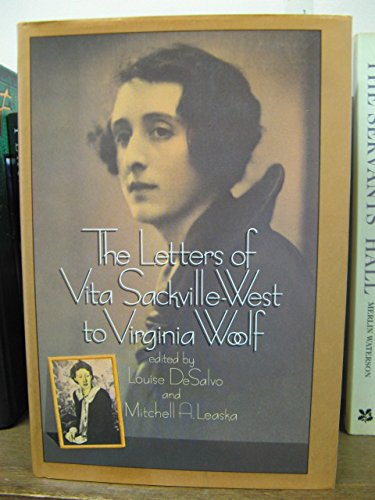 Letters Of Vita Sackville-West To Virginia Woolf