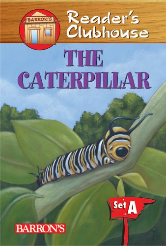The Caterpillar (Reader'S Clubhouse Level 1 Reader)