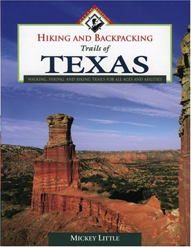 Hiking And Backpacking Trails Of Texas