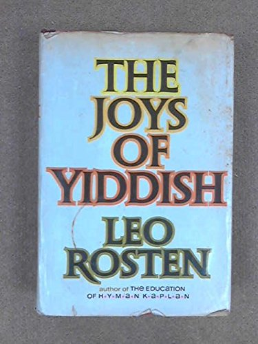 The Joys Of Yiddish (English And Yiddish Edition)