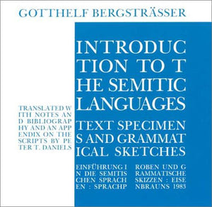 Introduction To The Semitic Languages: Text Specimens And Grammatical Sketches