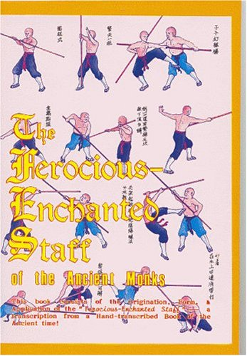 The Ferocious Enchanted Staff By The Ancient Monks