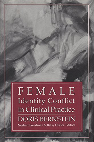 Female Identity Conflict In Clinical Practice (Iptar Monograph, No 2)