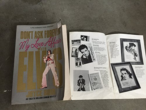 Don'T Ask Forever: My Love Affair With Elvis: A Washington Woman'S Secret Years With Elvis Presley