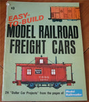 Easy-To-Build Model Railroad Freight Cars: 24 Dollar Car Projects