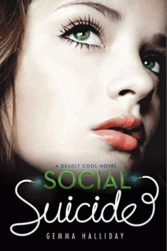 Social Suicide (Deadly Cool)