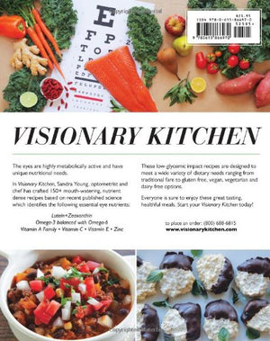 Visionary Kitchen: A Cookbook For Eye Health