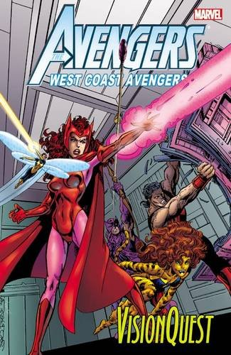 Avengers West Coast: Vision Quest (Avengers West Coast Avengers)