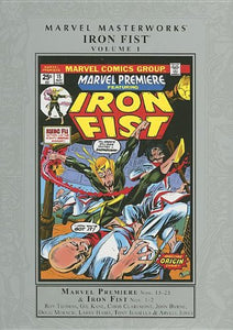 Marvel Masterworks: Iron Fist Volume 1