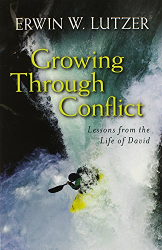 Growing Through Conflict: Lessons From The Life Of David