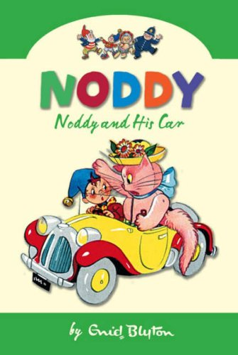 Noddy And His Car (Noddy Classic Collection)