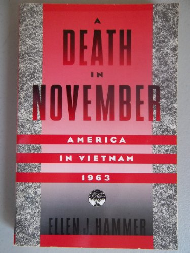 A Death In November: America In Vietnam, 1963
