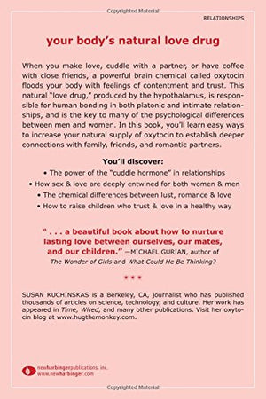 The Chemistry Of Connection: How The Oxytocin Response Can Help You Find Trust, Intimacy, And Love
