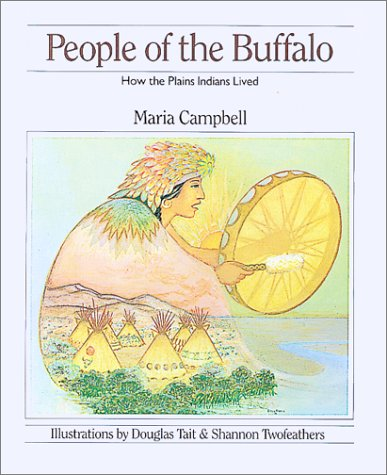 People Of The Buffalo: How The Plains Indians Lived (How They Lived)