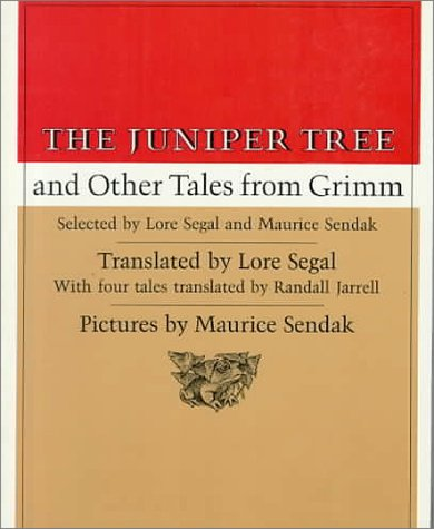The Juniper Tree: And Other Tales From Grimm