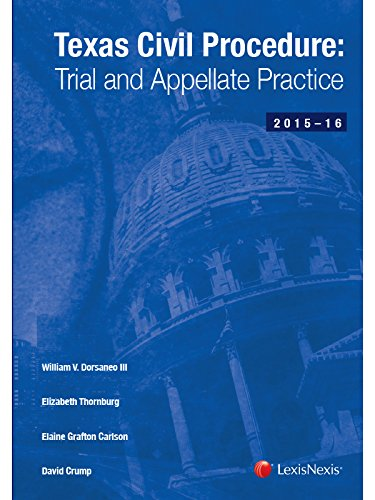 Texas Civil Procedure: Trial And Appellate Practice (2015-2016)