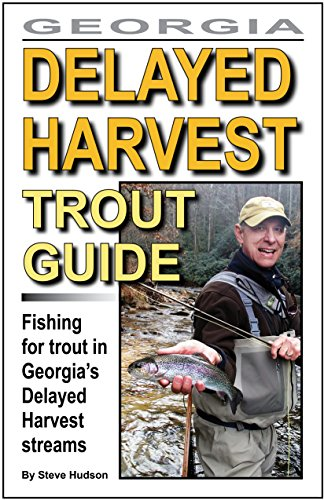 Georgia Delayed Harvest Trout Guide