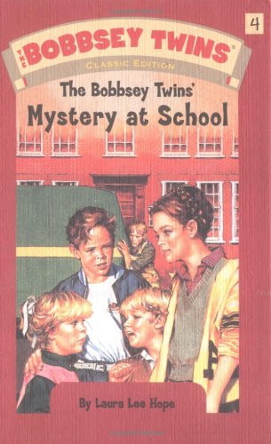 Bobbsey Twins 04: Mystery At School (The Bobbsey Twins)