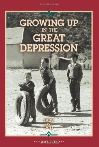 Growing Up In The Great Depression 1929 To 1941 (Our America)