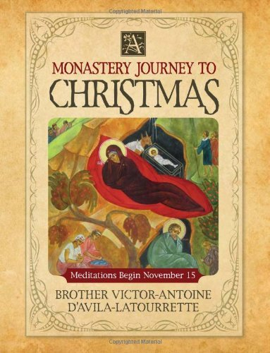 A Monastery Journey To Christmas