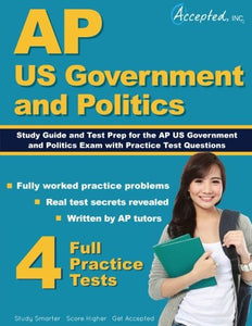Ap Us Government And Politics Study Guide: Test Prep And Practice Test Questions