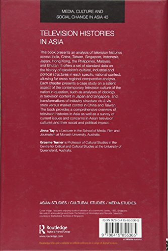 Television Histories In Asia: Issues And Contexts (Media, Culture And Social Change In Asia Series)