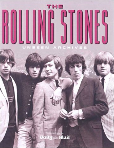 The Rolling Stones (Unseen Archives)