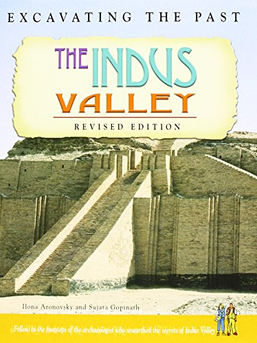 The Indus Valley (Excavating The Past)