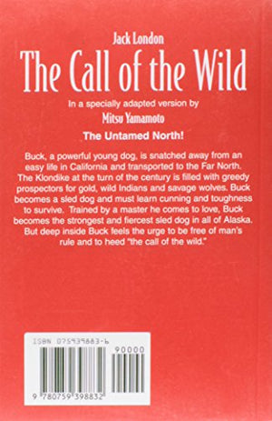 The Call Of The Wild: Heinle Reading Library: Illustrated Classics Collection