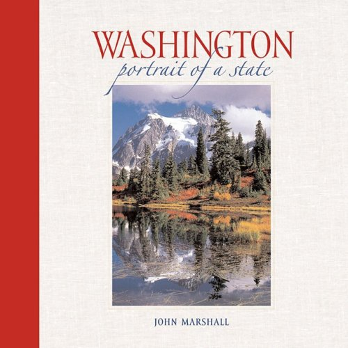 Washington: Portrait Of A State (Portrait Of A Place)