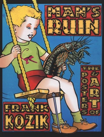 Man'S Ruin: The Posters & Art Of Frank Koznik