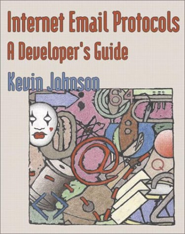 Internet Email Protocols: A Developer'S Guide