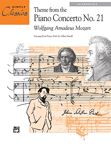Theme From Piano Concerto No. 21: Sheet (Simply Classics Solos)